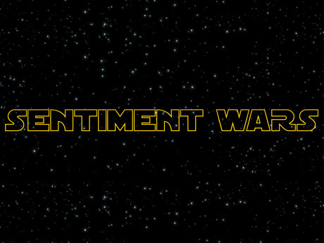 Sentiment Wars: Episode -1